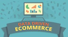 Data Driven #Ecommerce - #infographic #marketing
