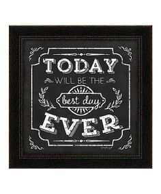 'Best Day Ever' Framed Wall Art.