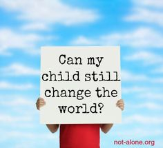 Can my special needs child still be a world changer? How one special needs child has already made an impact!