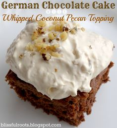 German Chocolate Cake W/ Whipped Coconut Pecan Topping