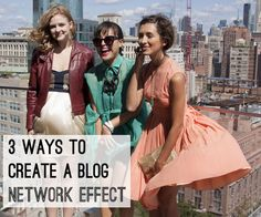 Network effect is a term used to explain rapidly expanding technologies and the increase in value that comes from more people adopting that technology.  Figure out how to apply those technologies to your blog!