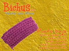 Bichus - Ganchillo Básico 3 : Punto bajo sobre cadeneta, 1 vuelta