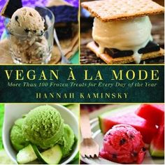 Hungry Vegan: Book Review and Giveaway: Vegan à la Mode by @BitterSweet__