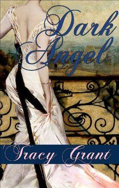 Dark Angel (Lescaut Quartet) by Tracy Grant