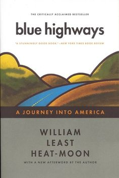If It Has Words...: Blue Highways by William Least Heat Moon
