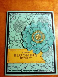 "Stampin' Up - Found the PERFECT greeting to go with the Blended Bloom stamp! ""Happy Blooming Birthday"" from the Flower Patch photopolymer set!!!"