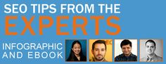 SEO Tips From Industry Experts: An Infographic And Ebook