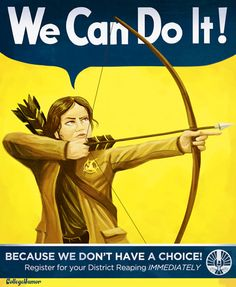 Parody Propaganda Hunger Games posters. So funny!