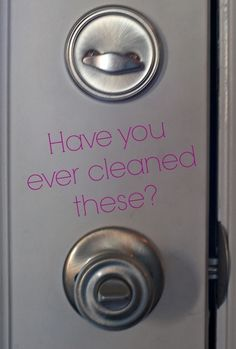 32 Things You Should Be Cleaning But Aren't including door locks. #homeimprovement