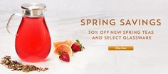 For a limited time, save 30% on new Spring teas and select glassware in-store and online.