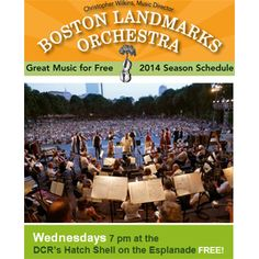 Free Concerts on the Esplande with Boston Landmarks Orchestra. Wednesday Nights 7pm  DCR Hatch Shell on the Esplanade 47 David G Mugar Way, Boston, MA 02108 free concert