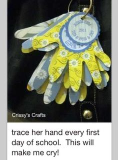 trace your child/ren or grandchild/ren's hand on the first day of school each year