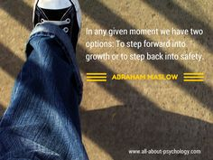 Super quote by Abraham Maslow. #psychology