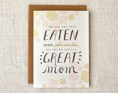 Wit & Whistle » placenta mother's day card