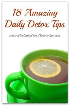 18 Amazing Daily Detox Tips - Healy Real Food Vegetarian #detox