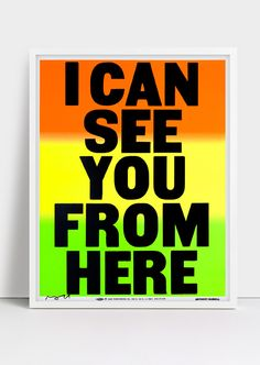 I Can See poster by Anthony Burrill