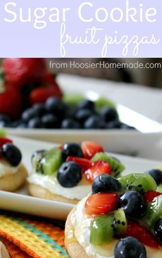 Sugar Cookie Fruit Pizzas :: Recipe on HoosierHomemade.com