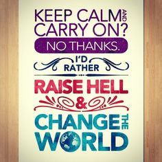 change the world <3
