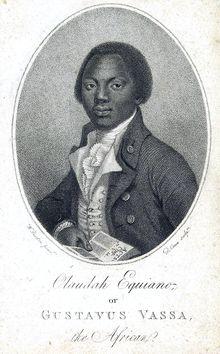 Olaudah Equiano (c. 1745 – 31 March 1797) was a prominent African involved in the British movement for the abolition of the slave trade. He was enslaved as a child, purchased his freedom, and worked as an author, merchant, and explorer. He published his autobiography, The Interesting Narrative of Olaudah Equiano, or Gustavus Vassa, the African, one of the earliest self-written slave narratives.