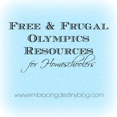 Free & Frugal Winter #Olympics #homeschool resources