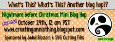 What's This? What's This? A Nightmare Before Christmas MINI blog hop!