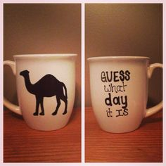 """Hump Day""  coffee mug  - love the commercial and love the mug !"