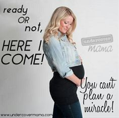 Ready or Not!  #pregnancy #undercovermama #mamamoments