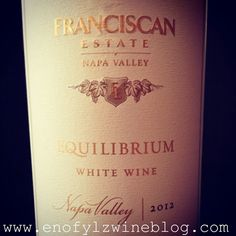 Wine of the Week: 2012 Franciscan Estate Equilibrium - ENOFYLZ Wine Blog SUPER YUMMY TRV