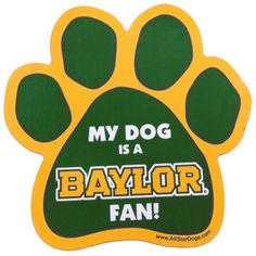 """My Dog is a Baylor"