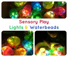 Sensory play with submersible lights and water beads - put lights and water beads inside plastic eggs for fun
