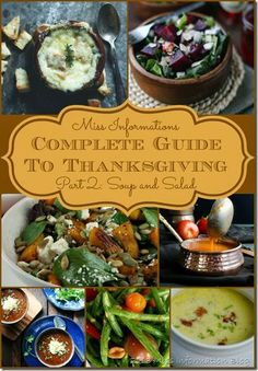 Thanksgiving Guide Part 2 Soup and Salad from Miss Information's Complete Guide to Thanksgiving/ Miss Information Blog / #Thanksgiving #soup #salad #recipes
