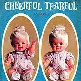 Cheerful Tearful
