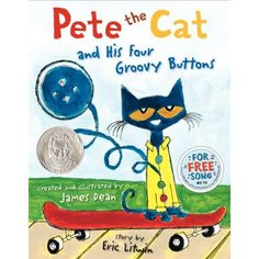 Amazon.com: Pete the Cat and His Four Groovy Buttons  James Dean, Eric Litwin: Books
