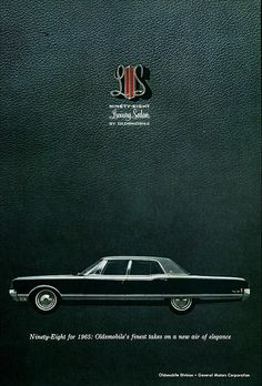 1965 Oldsmobile Ninety-Eight Luxury Sedan Ad