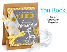 You Rock from the Autumn 2014 issue of CardMaker Magazine. Order a digital copy here: http://www.anniescatalog.com/detail.html?code=AM5254