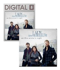 On This Winter's Night Physical CD and Digital Download pre-order. $14.99...SO EXCITED...LOVE LADY A!!!
