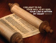 """From the 2013 Unlocking the Bible Calendar:   """"I delight to do your will O My God; your Law is within my heart."""" Psalm 40:8  http://www.unlockingthebible.org/calendar/"""