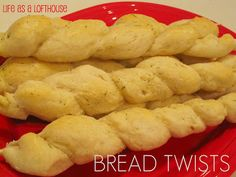 Bread Twists - Life In The Lofthouse
