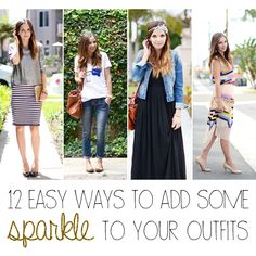 Four elements to a fabulous outfit: color, pattern, texture, and shine. Here are 12 easy ways to add shine (or sparkle!) to your outfit without looking like you played in glitter.