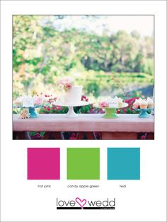 hot pink, lime green, teal #color palette #wedding