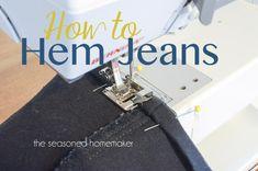 Hemming Jeans - The Seasoned Homemaker