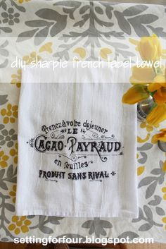 DIY Sharpie French Graphic Towel from Setting for Four - great gift idea!