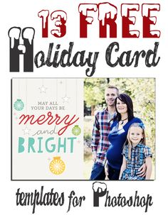 13 FREE Photoshop Holiday Card Templates from Becky Higgins - Find it FREE Photography