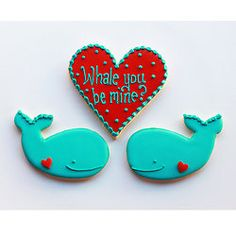 whale you be mine. <3