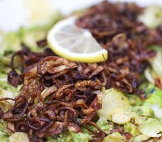 Shredded Pan Browned Brussel Sprouts with Crispy Fried Shallots