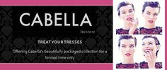 Cabella haircare. Pamper your hair with their AMAZING products.