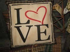 "Primitive Large Holiday Love  HomeSpun Pillow Tuck Valentine "" LOVE ""  Hand Painted  Pillow  Rustic  Housewares"