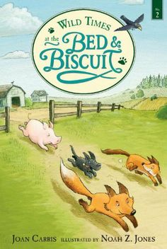Wild Times at the Bed and Biscuit by Joan Carris. $5.99. Publisher: Candlewick; Reprint edition (September 27, 2011). Series - Bed and Biscuit (Book 2). Reading level: Ages 6 and up