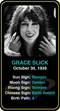 Celeb #Scorpio birthdays: Grace Slick's astrology info! Sign up here to see more: https://www.astroconnects.com/galleries/celeb-birthday-gallery/scorpio?start=30 #astrology #horoscope #zodiac #birthchart #natalchart #graceslick