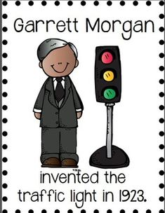 Celebrate Black History Month by study African American inventors.   Garrett Morgan invented the traffic light.